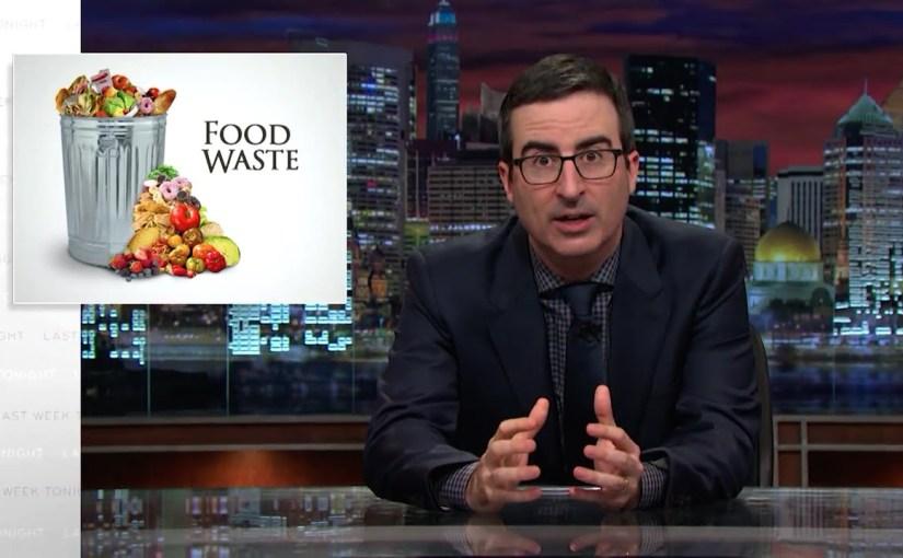 Videos: El desperdicio de comida en los EEUU explicado por JohnOliver